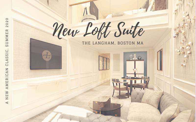 The Langham Boston New Loft Suite